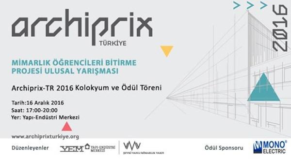 ARCHIPRIX-TR 2016 21. Yılında 256 Proje Başvurusu İle Rekor Katılıma İmza Attı!