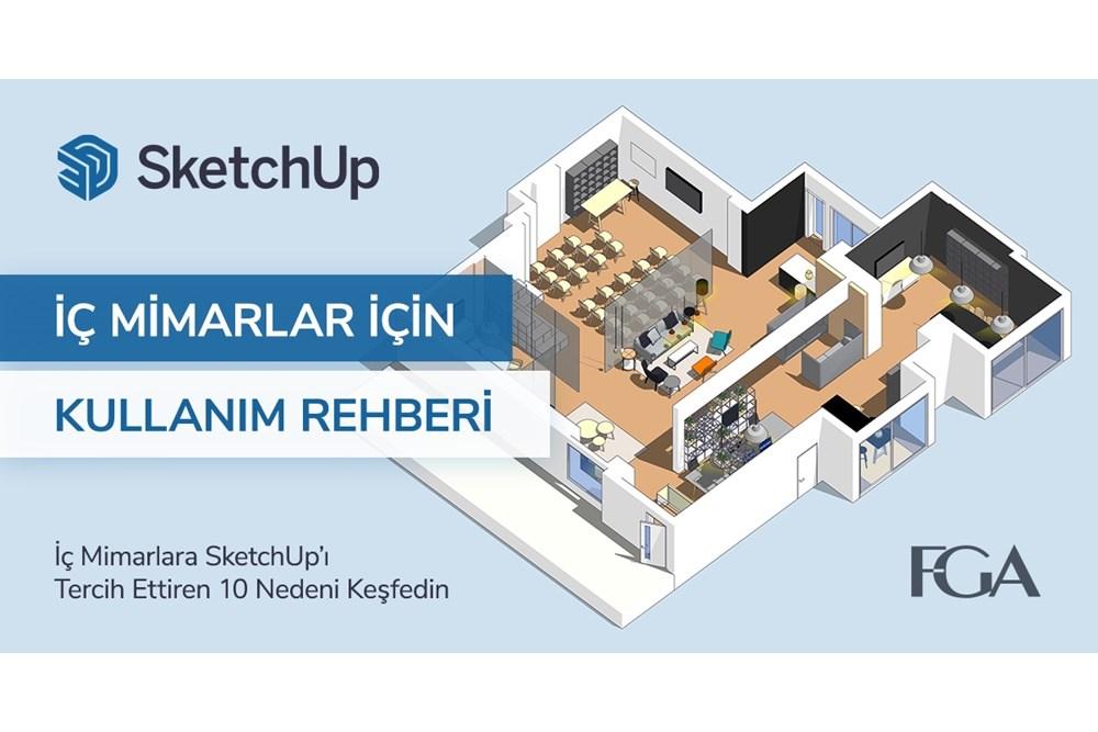 İç Mimarlar Neden SketchUp Kullanır?