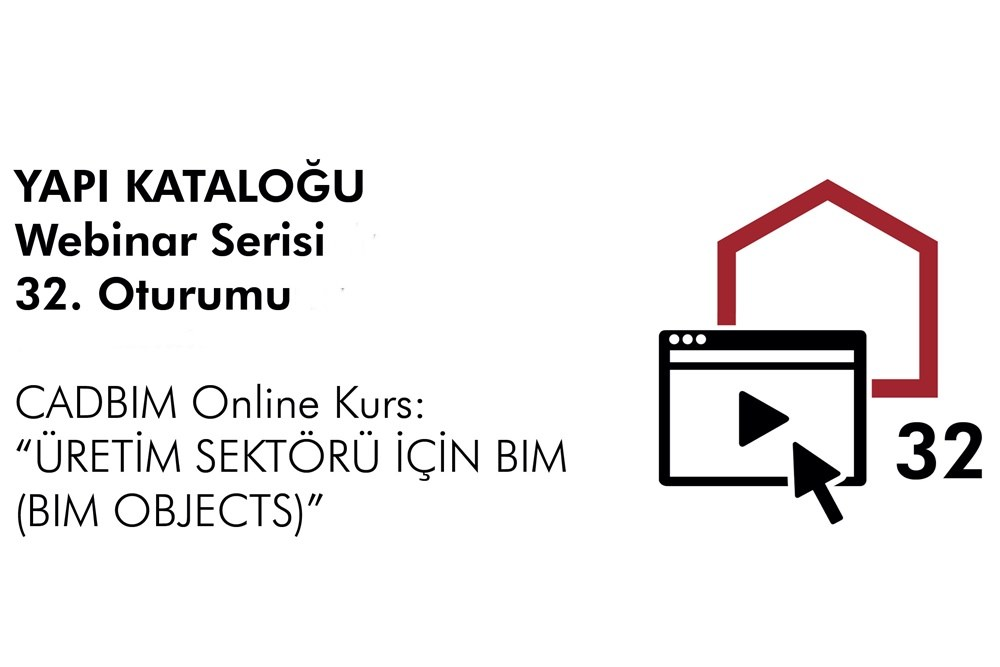 """CADBIM Online Kurs: """"ÜRETİM SEKTÖRÜ İÇİN BIM (BIM OBJECTS)"""""""