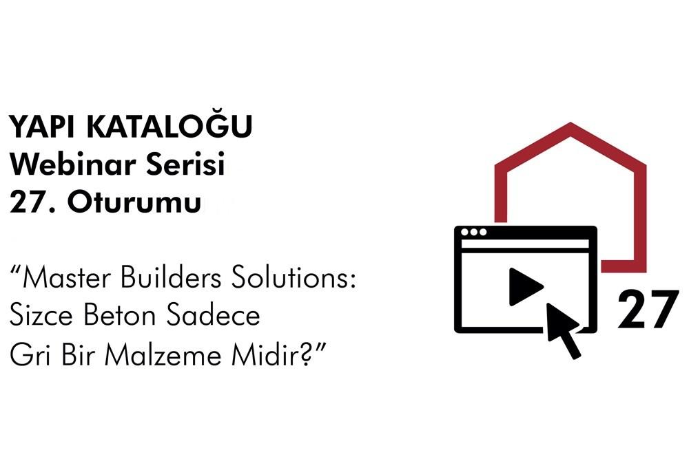 Yapı Kataloğu Webinarları -27- MBS | Beton Sadece Gri Bir Malzeme Midir?