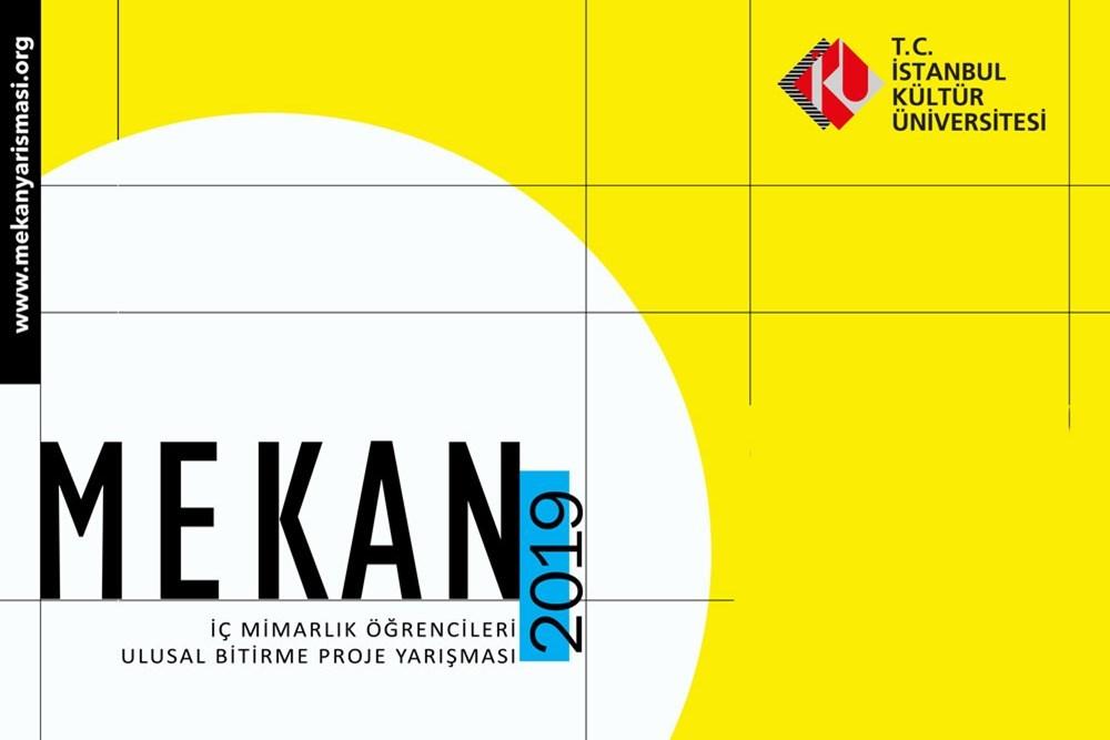 Mekan 2019 | İç Mimarlık Öğrencileri Ulusal Bitirme Projesi Yarışması