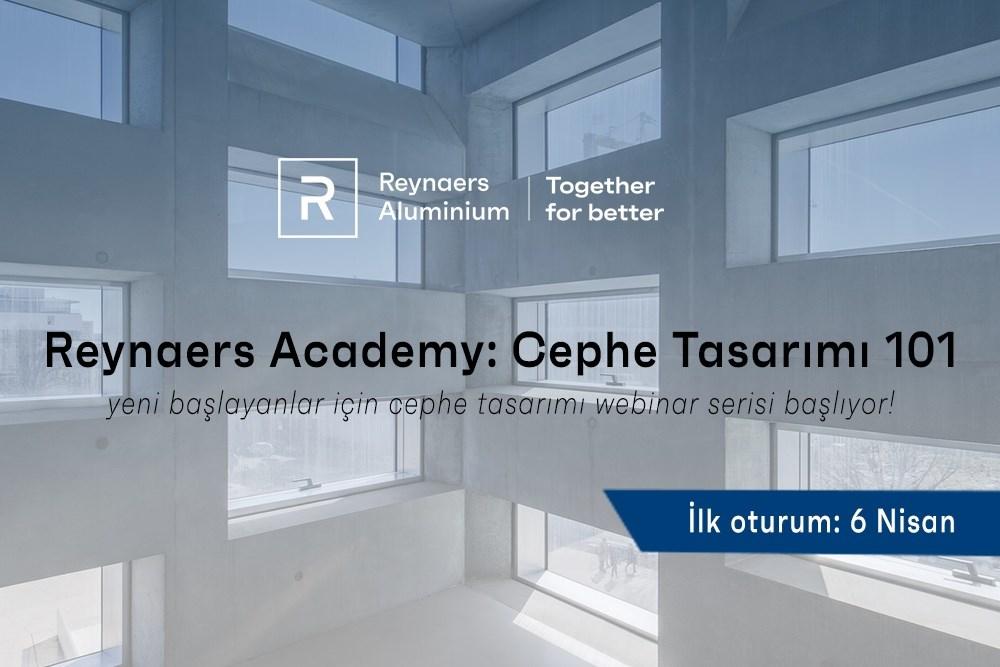 Reynaers Academy Cephe Tasarımı 101 Online Webinar Serisi