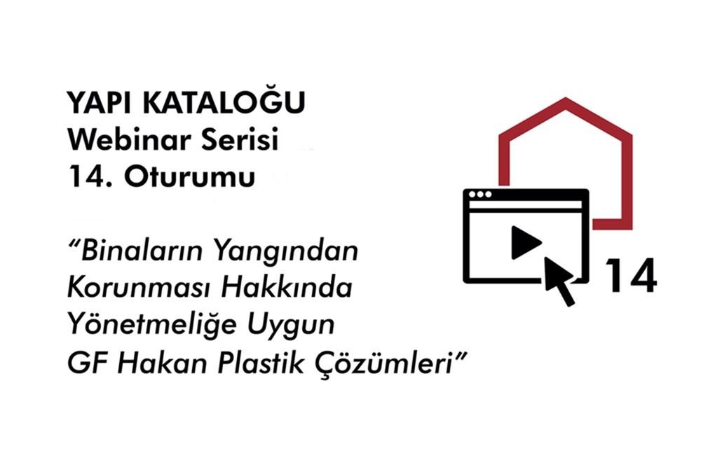 Yapı Kataloğu Webinarları -14- GF Hakan Plastik