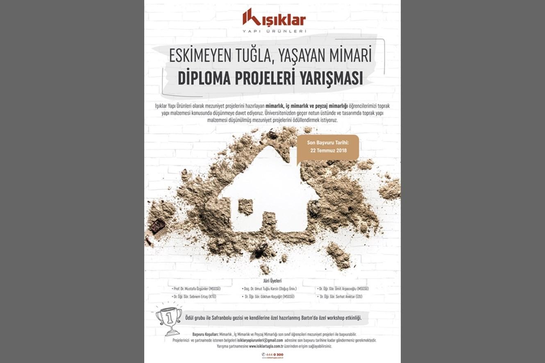 """""""Eskimeyen Tuğla, Yaşayan Mimari"""" Diploma Projeleri Yarışması"""