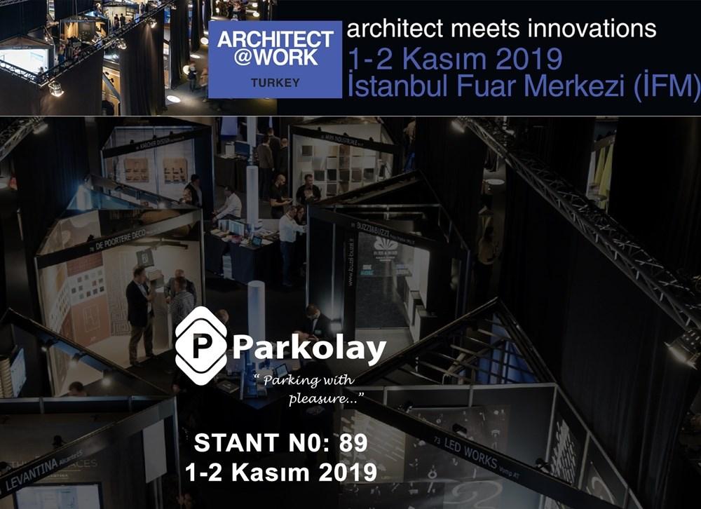 Parkolay, Architect@Work Istanbul 2019'da Ziyaretçilerini Yeniliklerle Buluşturuyor