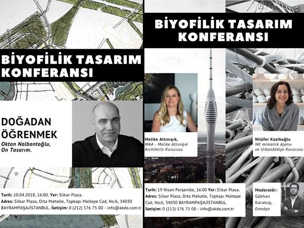 Silkar/AKDO ile Biyofilik Tasarım Konferansları Serisi, Nisan Ayı|Melike Altınışık, Nilüfer Kozikoğlu & Oktan Nalbantoğlu