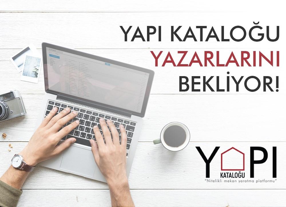 Yapı Kataloğu Yazarlarını Bekliyor!