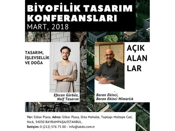 Silkar/AKDO ile Biyofilik Tasarım Konferansları Serisi, Mart Ayı |Naif Design & Boran Ekinci Mimarlık