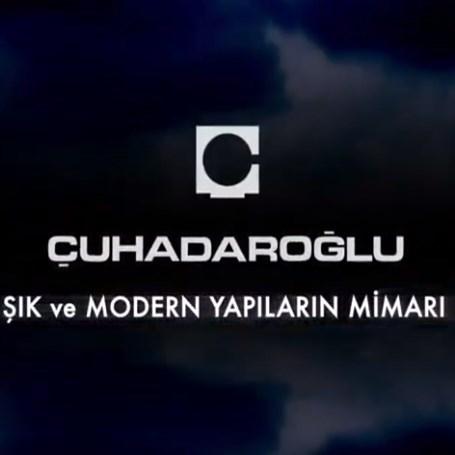 Çuhadaroğlu Tanıtım Filmi