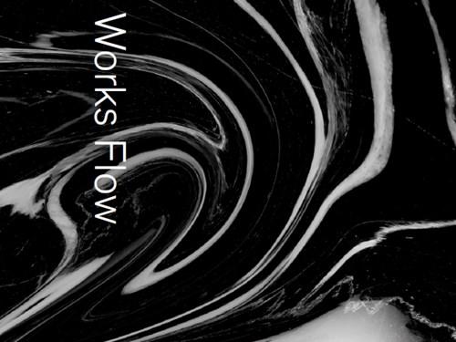 Works Flow