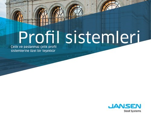 Jansen Çelik Profil Sistemleri
