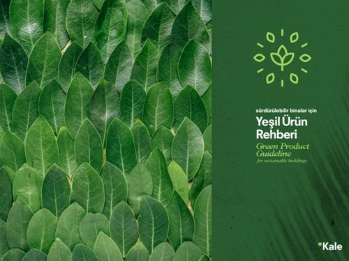 Kaleseramik Green Product Guideline