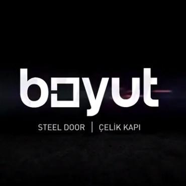 Boyut Çelik Kapı | Güzelliği Arama Hikayesi